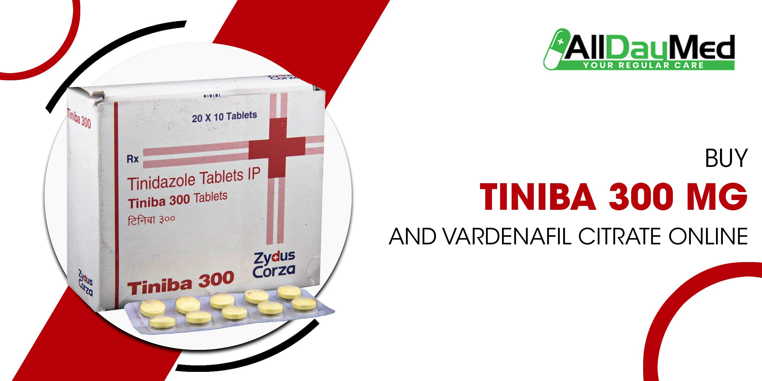 Buy Tiniba 300mg and Vardenafil citrate online