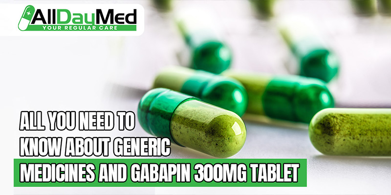 generic medicines and gabapin 300mg tablet